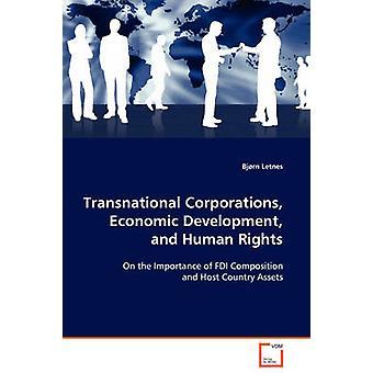 Transnationale Unternehmen wirtschaftliche Entwicklung und Menschenrechte durch Letnes & Frid