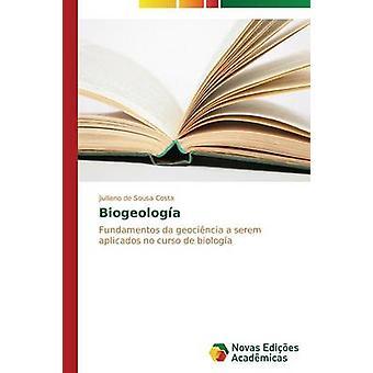 Biogeologa by de Sousa Costa Jiulliano