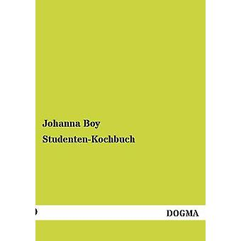 StudentenKochbuch by Boy & Johanna