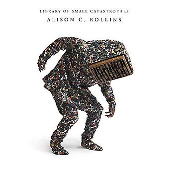 Library of Small Catastrophes