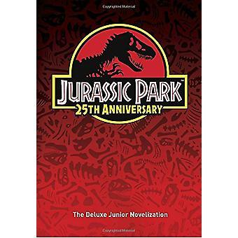Jurassic Park - The Deluxe Novelization (Jurassic Park) by Random Hous