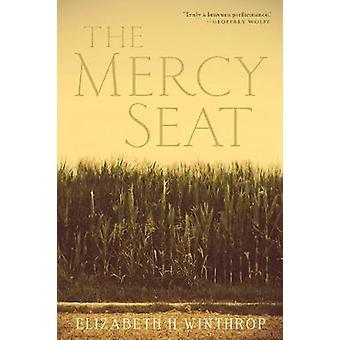 The Mercy Seat by Elizabeth H. Winthrop - 9780802128188 Book