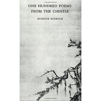 One Hundred Poems from the Chinese by Kenneth Rexroth - 9780811201803