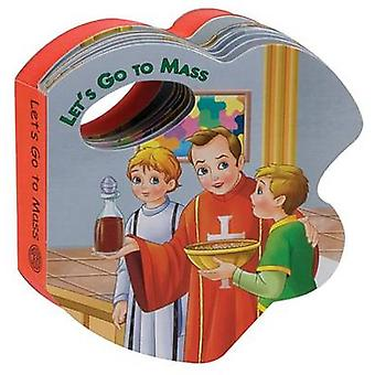 Let's Go to Mass by Catholic Book Publishing Co - 9780899427218 Book