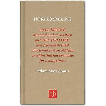 Noriko Smiling by Adam Mars-Jones - 9781907903458 Book