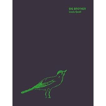 Big Brother by Louis Quail - 9781911306313 Book