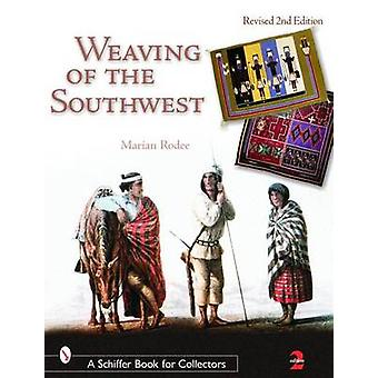 Weaving of the Southwest by Marian E. Rodee