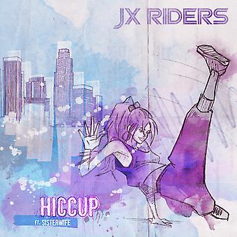 Jx Riders - Hiccup [Vinyl] USA import