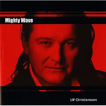 Ulf Christiansson - Mighty Wave [CD] USA import
