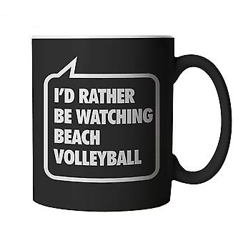 Vectorbomb, I'd Rather be Watching Volleyball, Funny Black Novelty Mug