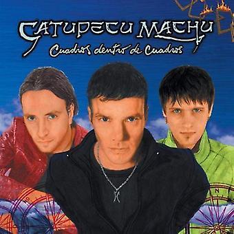 Catupechu Machu - Cuadros Dentro De Cuadros [CD] USA import