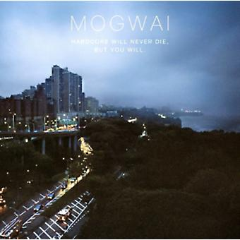 Hardcore Will Never Die But You Will [VINYL] by Mogwai