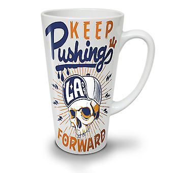 Keep Pushing NEW White Tea Coffee Ceramic Latte Mug 17 oz | Wellcoda