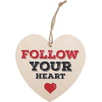 Something Different Follow Your Heart Hanging Heart Sign