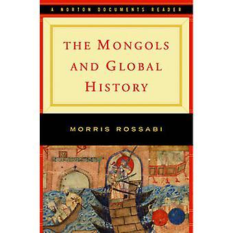 Mongolerne og Global historie - en Norton dokumenter læser af Morris R