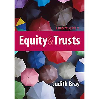 A Student's Guide to Equity and Trusts by Judith Bray - 9780521152990