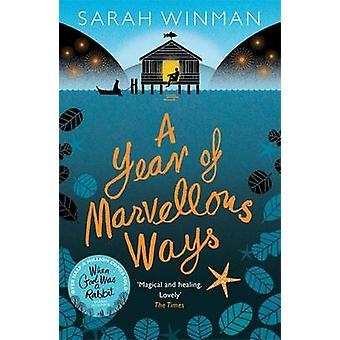Een jaar van prachtige manieren door Sarah Winman - 9780755390939 boek