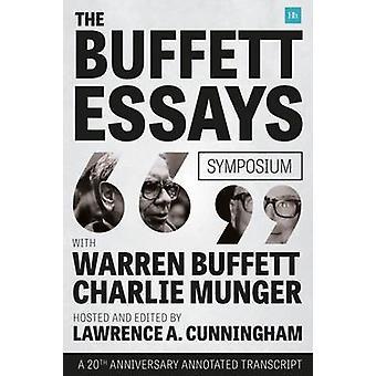 The Buffett Essays Symposium - A 20th Anniversary Annotated Transcript
