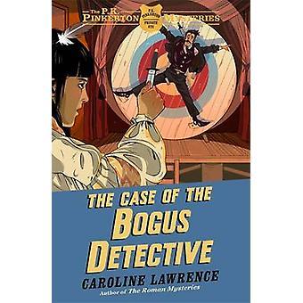 Het geval van de nep Detective door Caroline Lawrence - 9781444010336