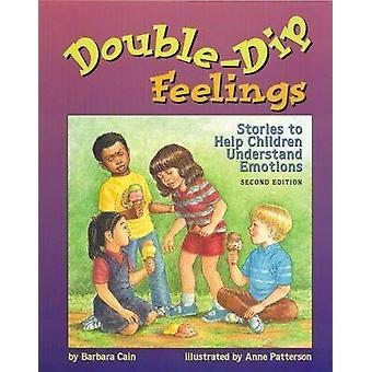 Double-dip Feelings - Stories to Help Children Understand Emotions (2n