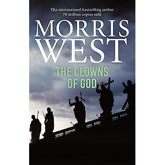 The Clowns of God by Morris West - 9781760297671 Book