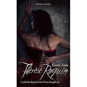 Therese Raquin by Emile Zola - Nona Shepphard - 9781783191161 Book