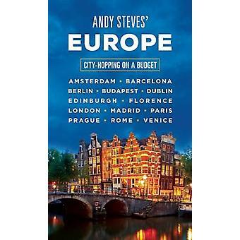 Andy Steves Europa - City-Hopping på en Budget av Andy Steves - 978163
