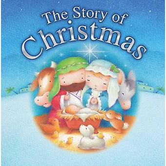 The Story of Christmas by Juliet David - Steve Whitlow - 978185985889