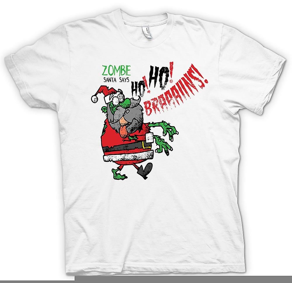 Mens T-shirt - Zombie Santa Says Ho Ho Brains - Funny