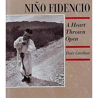 Nino Fidecio - A Heart Thrown Open by Dore Gardner - 9780890132340 Book