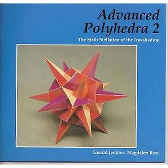 Advanced Polyhedra 2 - The Sixth Stellation of the Icosahedron by Gera