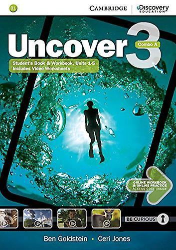 Uncover Level 3 Combo A with Online Workbook and Online Practice by B