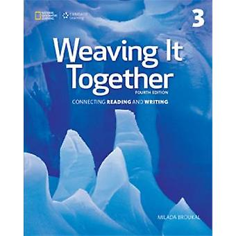 Weaving it Together 3 (4th Revised edition) by Milada Broukal - 97813