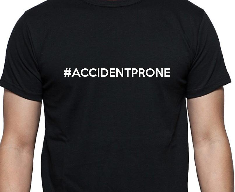 #Accidentprone Hashag Accidentprone Black Hand Printed T shirt
