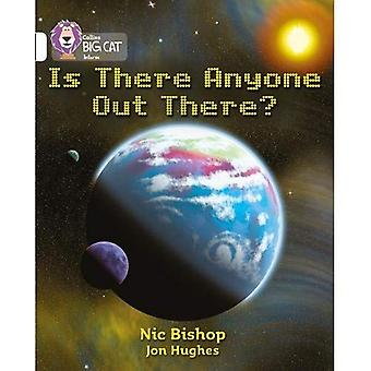 Is There Anybody Out There?: Band 10/White (Collins Big Cat)