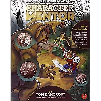 Mentor de caractère: Apprendre par exemple d'utiliser des Expressions, pose et mise en scène pour apporter vos personnages à la vie