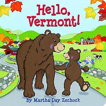 Hello, Vermont!