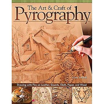 Art & Craft of Pyrography, The