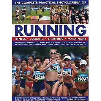 L'encyclopédie pratique complet de course à pied: Fitness, Jogging, sprint, Marathons