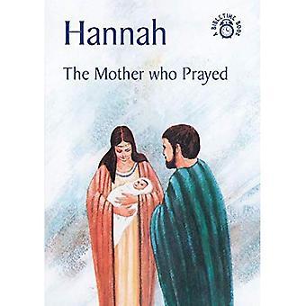 Hannah: De moeder die gebeden (Bibletime Books)