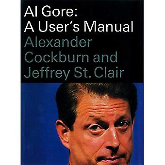 Al Gore: A User's Manual