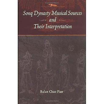 Muzikale bronnen van de Sonq dynastie en hun interpretatie