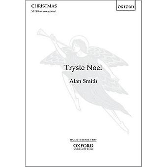 Tryste Noel - Vocal Score by Alan Smith - 9780193514300 Book