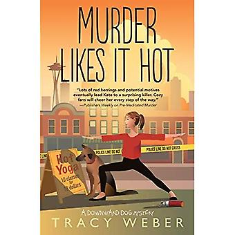 Murder Likes It Hot: A Downward Dog Mystery. Book 6
