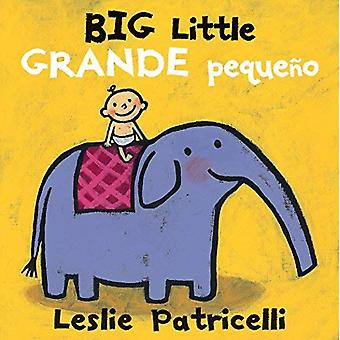 Big Little / Grande pequeno [Board book]