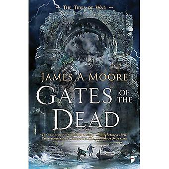 Gates of the Dead: TIDES OF WAR BOOK III (The Tides of War)