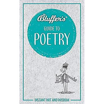 Bluffer's Guide to Poetry (Bluffer's Guides)