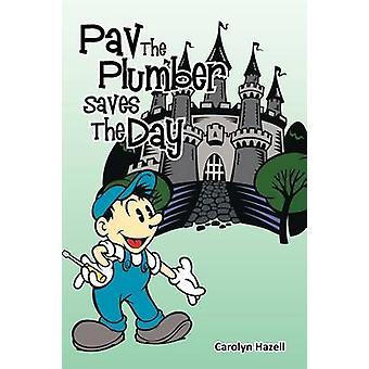 PAV der Klempner Saves the Day von Hazell & Carolyn