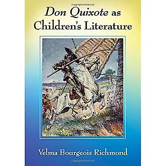 Don Quixote as Children's Literature: A Tradition in English Words and Pictures