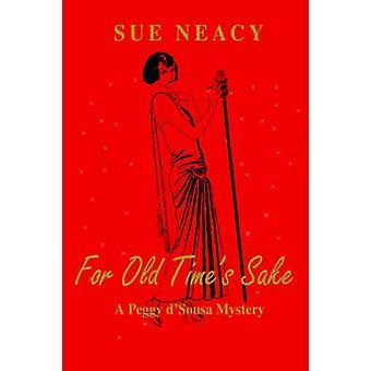 For gamle tider skyld A Peggy DSousa Mystery av Neacy & Sue